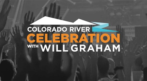 Colorado River Celebration Featuring guest appearance by Will Graham